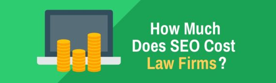 How Much Does SEO Cost Law Firms?