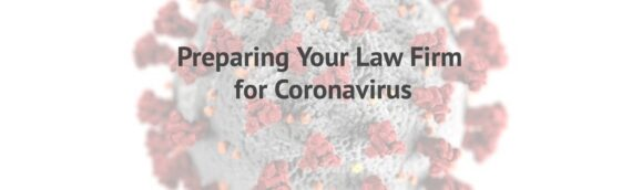 Preparing Your Law Firm for Coronavirus