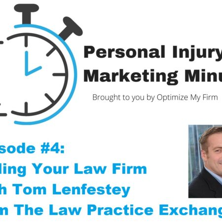 Personal Injury Marketing Minute #4