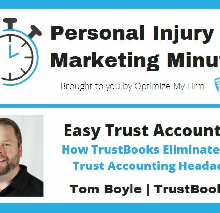 How TrustBooks Eliminates the Trust Accounting Headache - Personal Injury Marketing Minute #7
