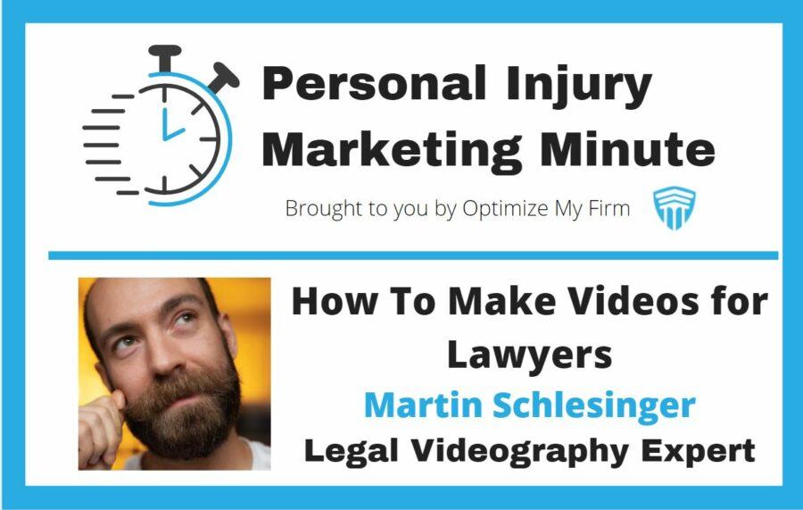 Personal Injury Marketing Minute #9